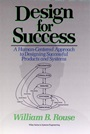 Design for Success: A Human–Centered Approach to Designing Successful Products and Systems - ISBN 9780471524830