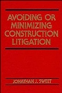 Avoiding or Minimizing Construction Litigation - ISBN 9780471546177