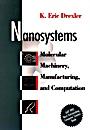 Nanosystems: Molecular Machinery, Manufacturing, and Computation - ISBN 9780471575184