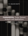 Fundamental Finite Element Analysis and Applications: with Mathematica and Matlab Computations - ISBN 9780471648086