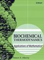 Biochemical Thermodynamics: Applications of Mathematica - ISBN 9780471757986