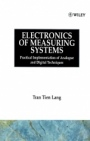 Electronics of Measuring Systems: Practical Implementation of Analogue and Digital Techniques - ISBN 9780471911579