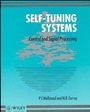 Self–Tuning Systems: Control and Signal Processing - ISBN 9780471928836