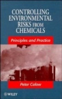Controlling Environmental Risks from Chemicals: Principles and Practice - ISBN 9780471969952