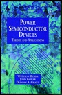 Discrete and Integrated Power Semiconductor Devices: Theory and Applications - ISBN 9780471976448
