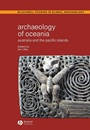 Archaeology of Oceania: Australia and the Pacific Islands - ISBN 9780631230823
