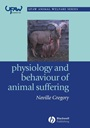 Physiology and Behaviour of Animal Suffering - ISBN 9780632064687