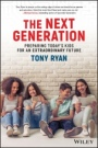 The Next Generation: Preparing Todays Kids For An Extraordinary Future - ISBN 9780730345046