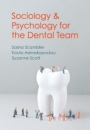 Sociology and Psychology for the Dental Team: An Introduction to Key Topics - ISBN 9780745654348