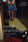 Moral Psychology: An Introduction - ISBN 9780745672250