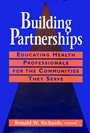 Building Partnerships: Educating Health Professionals for the Communities They Serve - ISBN 9780787901509