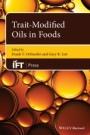Trait–Modified Oils in Foods - ISBN 9780813808727