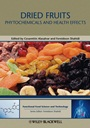 Dried Fruits: Phytochemicals and Health Effects - ISBN 9780813811734