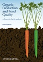 Organic Production and Food Quality: A Down to Earth Analysis - ISBN 9780813812175