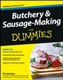 Butchery and Sausage–Making For Dummies - ISBN 9781118374948