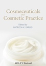 Cosmeceuticals and Cosmetic Practice - ISBN 9781118384831