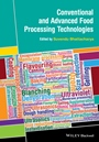 Conventional and Advanced Food Processing Technologies - ISBN 9781118406328