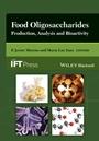 Food Oligosaccharides: Production, Analysis and Bioactivity - ISBN 9781118426494