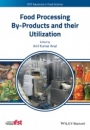 Food Processing By–Products and their Utilization - ISBN 9781118432884