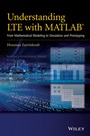 Understanding LTE with MATLAB: From Mathematical Modeling to Simulation and Prototyping - ISBN 9781118443415