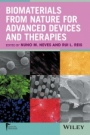Biomaterials from Nature for Advanced Devices and Therapies - ISBN 9781118478059