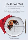 The Perfect Meal: The Multisensory Science of Food and Dining - ISBN 9781118490822