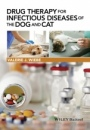 Drug Therapy for Infectious Diseases of the Dog and Cat - ISBN 9781118557341