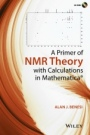 A Primer of NMR Theory with Calculations in Mathematica - ISBN 9781118588994