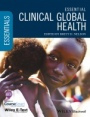 Essential Clinical Global Health: Includes Wiley E–Text - ISBN 9781118638446