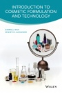 Introduction to Cosmetic Formulation and Technology - ISBN 9781118763780