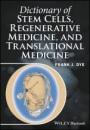 Dictionary of Stem Cells, Regenerative Medicine, and Translational Medicine - ISBN 9781118867822