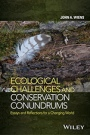 Ecological Challenges and Conservation Conundrums: Essays and Reflections for a Changing World - ISBN 9781118895108