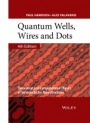 Quantum Wells, Wires and Dots: Theoretical and Computational Physics of Semiconductor Nanostructures - ISBN 9781118923368