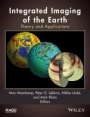 Integrated Imaging of the Earth: Theory and Applications - ISBN 9781118929056