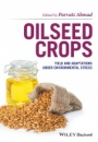 Oilseed Crops: Yield and Adaptations under Environmental Stress - ISBN 9781119048770