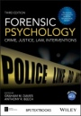 Forensic Psychology: Crime, Justice, Law, Interventions - ISBN 9781119106678