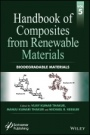 Handbook of Composites from Renewable Materials: Biodegradable Materials - ISBN 9781119223795