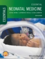 Essential Neonatal Medicine - ISBN 9781119235811