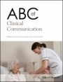 ABC of Clinical Communication - ISBN 9781119246985