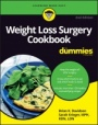 Weight Loss Surgery Cookbook For Dummies - ISBN 9781119286158
