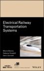 Electrical Railway Transportation Systems - ISBN 9781119386803