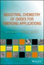 Industrial Chemistry of Oxides for Emerging Applications - ISBN 9781119423621