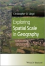 Exploring Spatial Scale in Geography - ISBN 9781119971351