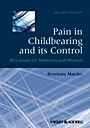 Pain in Childbearing and its Control: Key Issues for Midwives and Women - ISBN 9781405195683