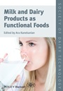 Milk and Dairy Products as Functional Foods - ISBN 9781444336832