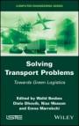 Solving Transport Problems: Towards Green Logistics - ISBN 9781786303899
