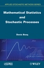 Mathematical Statistics and Stochastic Processes - ISBN 9781848213616