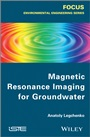 Magnetic Resonance Imaging for Groundwater - ISBN 9781848215689