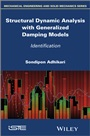 Structural Dynamic Analysis with Generalized Damping Models: Identification - ISBN 9781848216709