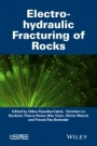 Electro-Hydraulic Fracturing of Rocks - ISBN 9781848217102